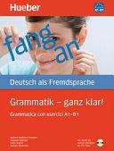 Grammatik - ganz klar! Übungsgrammatik mit CD-ROM - Hörübungen und interaktive Übungen, I-Ausgabe