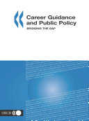 Career Guidance and Public Policy Bridging the Gap