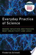 Everyday Practice Of Science