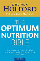 Patrick Holford's New Optimum Nutrition Bible