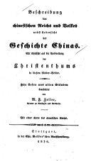Beschreibung des Chinesischen Reichs und Volkes nebst uebersicht der Geschichte Chinas