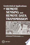 Geotechnical Applications Of Remote Sensing And Remote Data Transmission