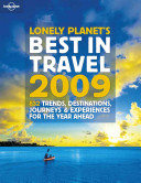 Lonely Planet s Best in Travel 2009