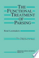 The Functional Treatment of Parsing