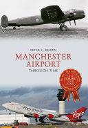 Manchester Airport Through Time Pdf/ePub eBook