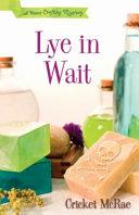 Lye in Wait