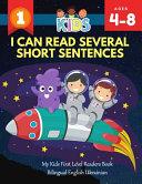 I Can Read Several Short Sentences  My Kids First Level Readers Book Bilingual English Ukrainian Book