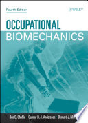 """Occupational Biomechanics"" by Don B. Chaffin, Gunnar B. J. Andersson, Bernard J. Martin"