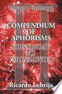 Compendium Of Aphorisms Ii