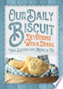 Our Daily Biscuit
