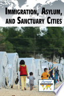 Immigration  Asylum  and Sanctuary Cities