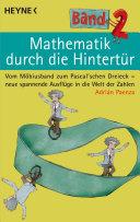 Mathematik durch die Hintertür - Band 2: Vom Möbiusband zum ...