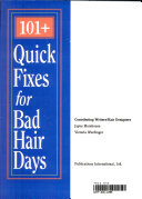 101  Quick Fixes for Bad Hair Days