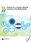 Policies for a Carbon Neutral Industry in the Netherlands