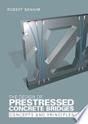 The Design of Prestressed Concrete Bridges