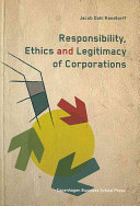 Responsibility, Ethics and Legitimacy of Corporations