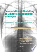 Computational Modelling of Objects Represented in Images III