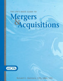The CPA s Basic Guide to Mergers   Acquisitions