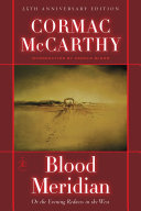 Blood Meridian, Or, The Evening Redness in the West ebook