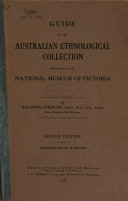 Guide to the Australian Ethnological Collection Exhibited in the National Museum of Victoria