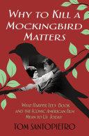 Why To Kill a Mockingbird Matters Pdf/ePub eBook