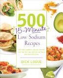 500 15 Minute Low Sodium Recipes