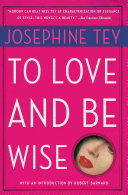 To Love and Be Wise ebook