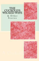 The Cuckold's Wicked Wife