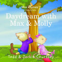 Daydream with Max & Molly