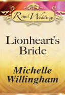 Lionheart   s Bride  Mills   Boon
