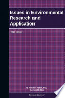 Issues in Environmental Research and Application  2012 Edition