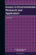 Issues in Environmental Research and Application: 2012 Edition