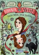 Nova und Avon 1: Mein böser, böser Zwilling