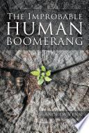 The Improbable Human Boomerang