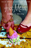 Hot Mess: Summer in the City Pdf/ePub eBook