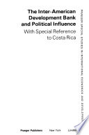 The Inter-American Development Bank and Political Influence