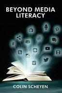 Beyond Media Literacy