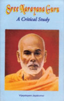 Sree Narayana Guru  a Critical Study