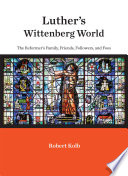 Luther s Wittenberg World