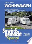 Wohnwagen (So wird's gemacht Special Band 3)