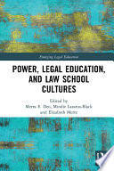 Power Legal Education And Law School Cultures