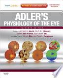 """Adler's Physiology of the Eye E-Book"" by Leonard A Levin, Siv F. E. Nilsson, James Ver Hoeve, Samuel Wu, Paul L. Kaufman, Albert Alm"