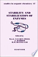 Stability And Stabilization Of Enzymes