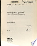 Knowledge based System for Flight Information Management