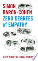 Zero Degrees of Empathy