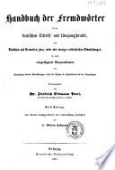 Handbuch der Fremdworter in der deutschen Schrift und Umgangssprache ... herausgegeben von dr. Friedrich Erdmann Petri