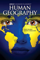 Amsco Advanced Placement Human Geography Amsco Advanced Placement Human Geography Amsco Advanced Placement Human Geography