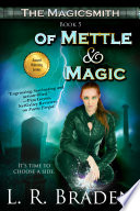 Of Mettle and Magic