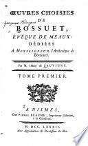 Oeuvre choisies de Bossuet, évêque de Meaux