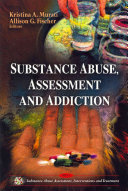 Substance Abuse  Assessment  and Addiction Book
